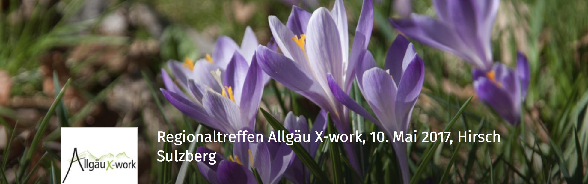 Regionaltreffen Allgäu X-work